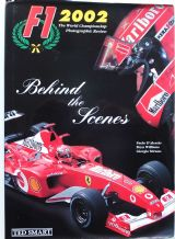 F1 2002 - THE WORLD CHAMPIONSHIP PHOTOGRAPHIC REVIEW (D'Alessio,Williams,Stirano 2003)